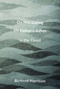 book-cover-on-not-losing-my-father-s-ashes-in-the-flood-by-richard-harrison